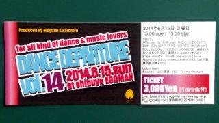 【6/15日】行ってきました【DANCE DEPARTURE@eggman】2014