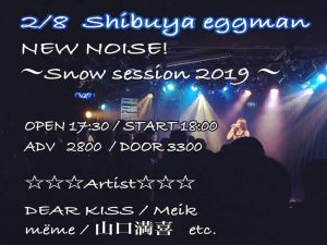山口満喜@NEW NOISE! Snow session 2019
